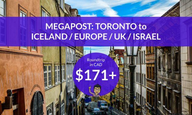 [EXPIRED DEAL] – MEGAPOST: $171-335 CAD Roundtrip – TORONTO to ICELAND / EUROPE / UK / ISRAEL w PROMO CODE