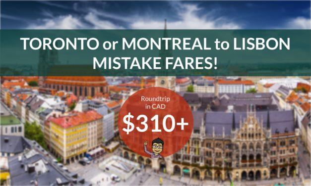 [EXPIRED DEAL] – ERROR FARE – $310 CAD Roundtrip – TORONTO / MONTREAL to LISBON