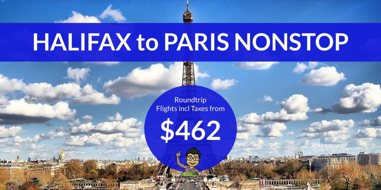 [EXPIRED DEAL] – $462 CAD Roundtrip – HALIFAX to PARIS NONSTOP