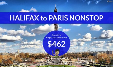 $462 CAD Roundtrip – HALIFAX to PARIS NONSTOP