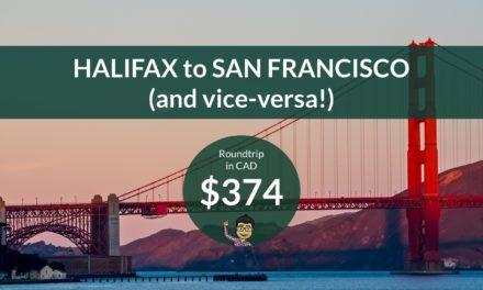 $374 CAD Roundtrip – HALIFAX to SAN FRANCISCO, CALIFORNIA (and VICE VERSA!)