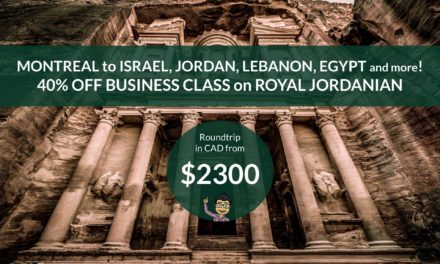 [EXPIRED DEAL] – 40% OFF BUSINESS CLASS SALE – MONTREAL to the Middle East (Israel / Jordan / Dubai / Lebanon / Egypt and more!) – FROM $2300 CAD Roundtrip