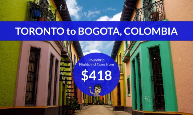 [EXPIRED DEAL] – $418 CAD Roundtrip – TORONTO to BOGOTÁ, COLOMBIA