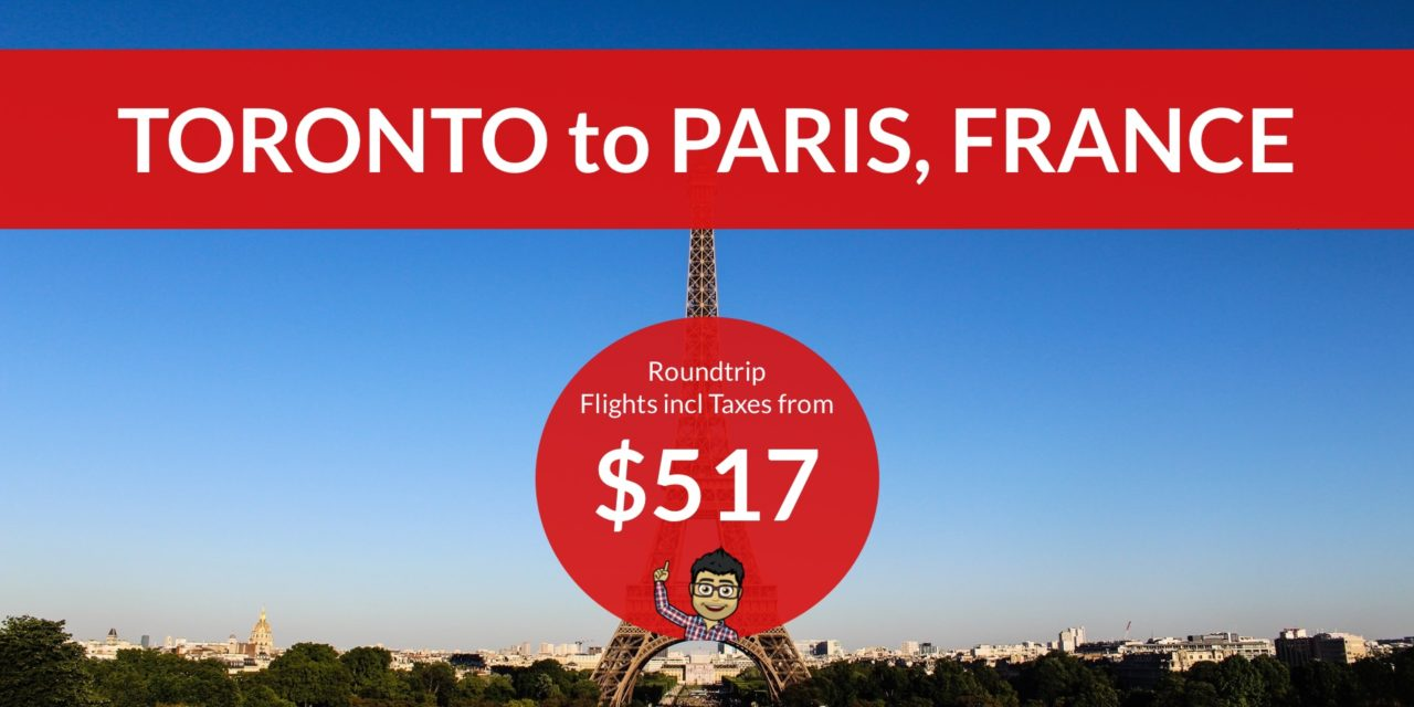 [EXPIRED DEAL] – $517 CAD Roundtrip – TORONTO to PARIS on WESTJET